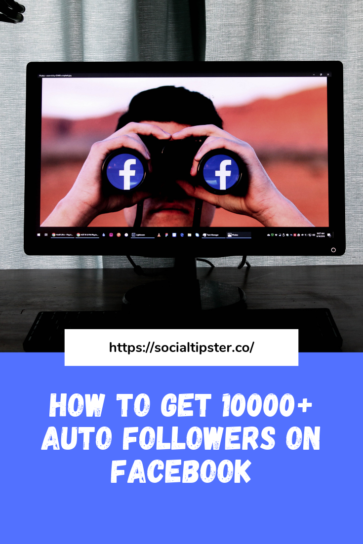 How to get 10000+ Auto followers on Facebook
