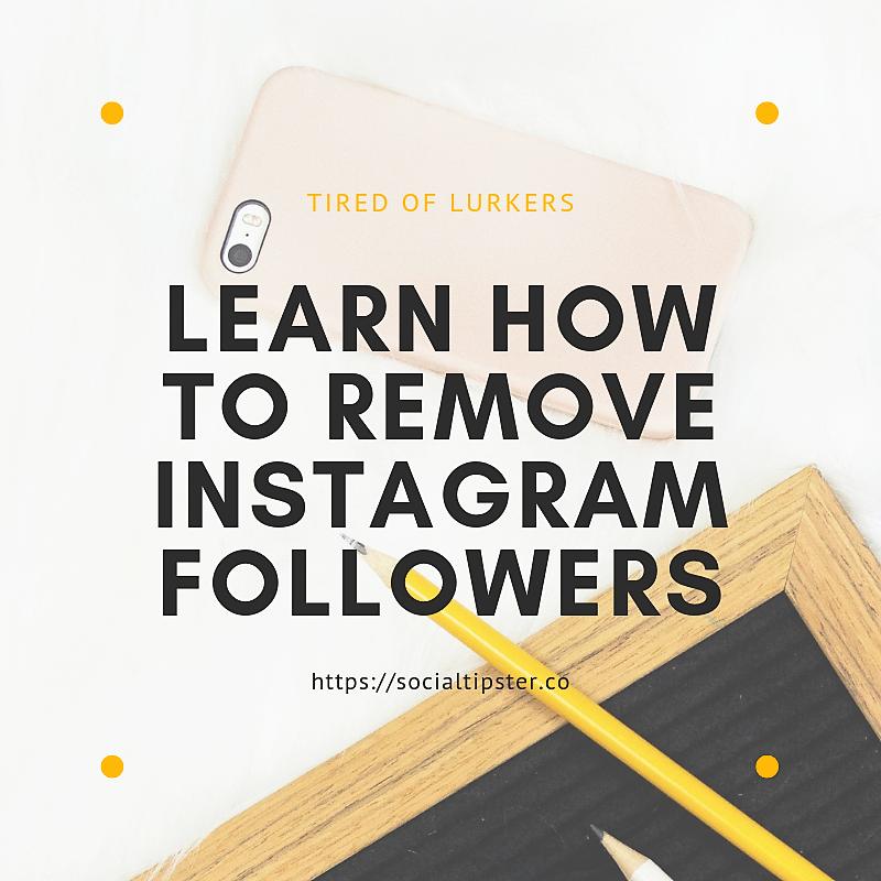 how to remove instagram followers