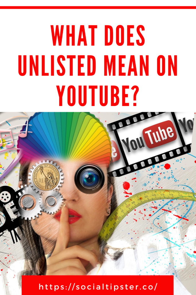 What does unlisted mean on youtube