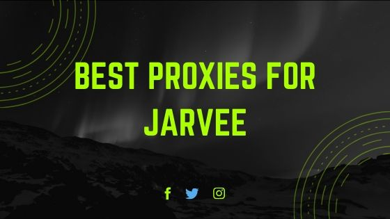 Best proxies for jarvee