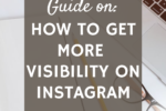 How to get more visibility on Instagram
