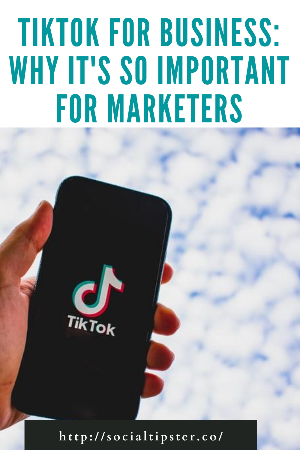 TikTok for Business: Why it's so important for marketers
