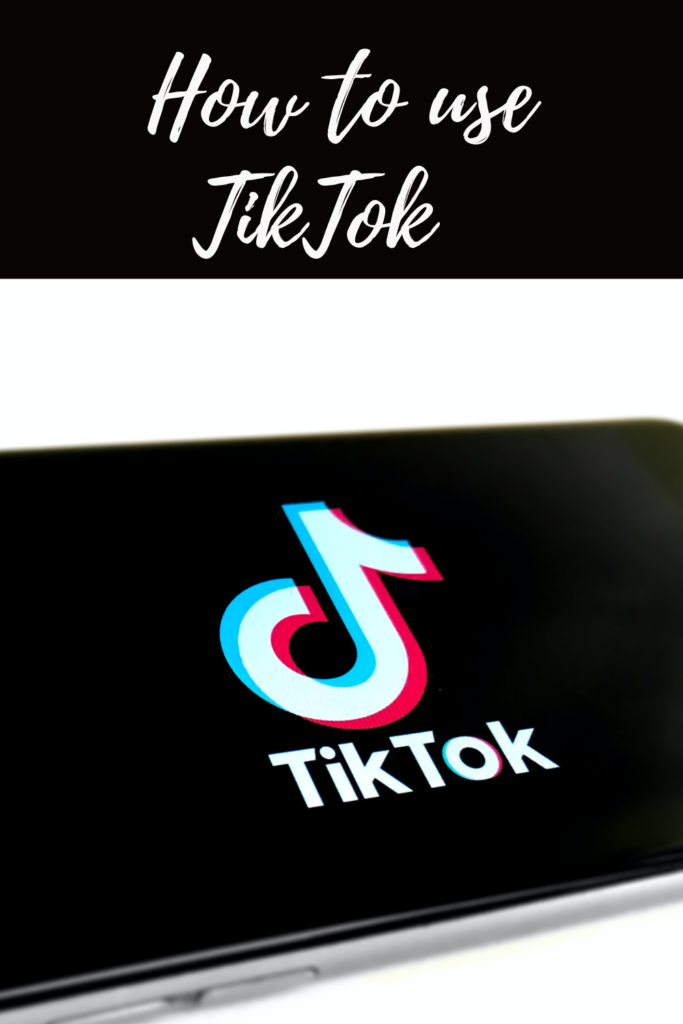 How to use TikTok and post your first video